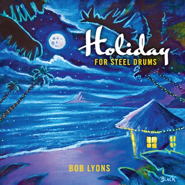 Holiday For Steel Drums [MP3]